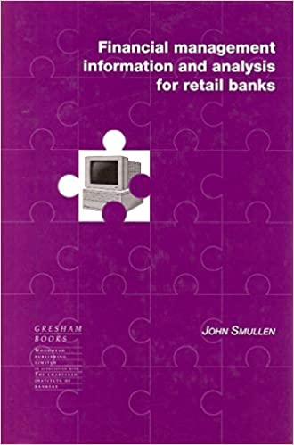 Financial Management Information and Analysis for Retail Banks 9781855731561 Banks & Banking at amazon