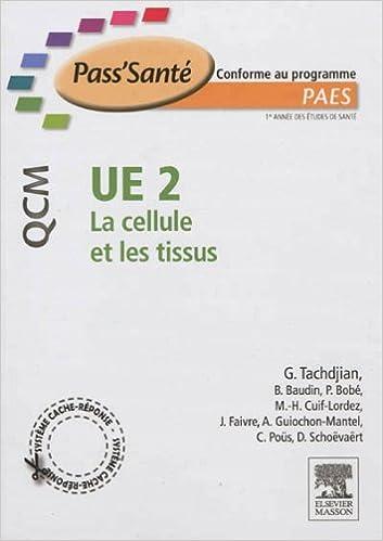 Lire UE 2 - La cellule et les tissus - 300 QCM pdf