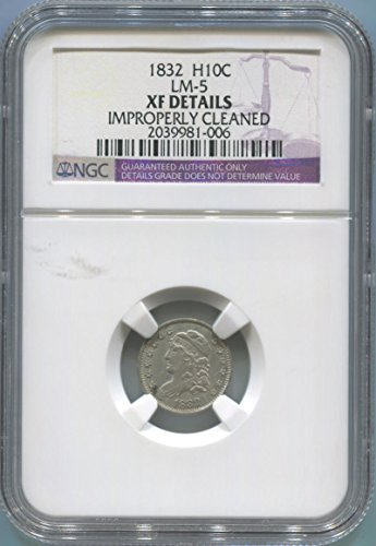 (1832 P Bust Half Dime Half Dime XF Details NGC)