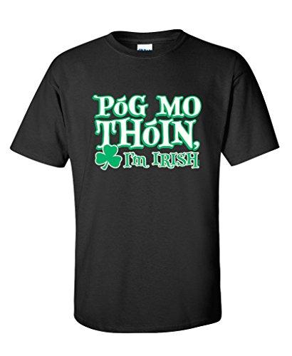 POG MO THOIN KISS MY ASS I'M IRISH St Patrick's Day T Shirt L Black
