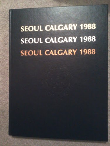 (Seoul Calgary 1988: The Official Publication of the Us.s Olympic Committee)