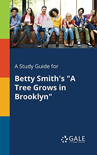 A Study Guide for Betty Smith