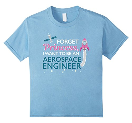 Price comparison product image Kids Forget Princess I Want to Be Aerospace Engineer Shirt Space 6 Baby Blue