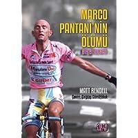 Marco Pantani'nin Ölümü: Bir Biyografi