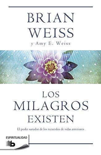 Los milagros existen / Miracles Happen (Spanish Edition)