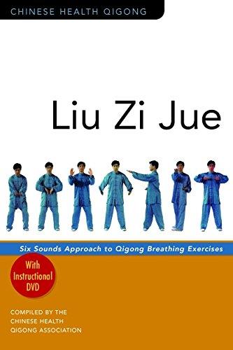 Liu Zi Jue: Six Sounds Approach to Qigong Breathing Exercises (Chinese Health Qigong) pdf epub