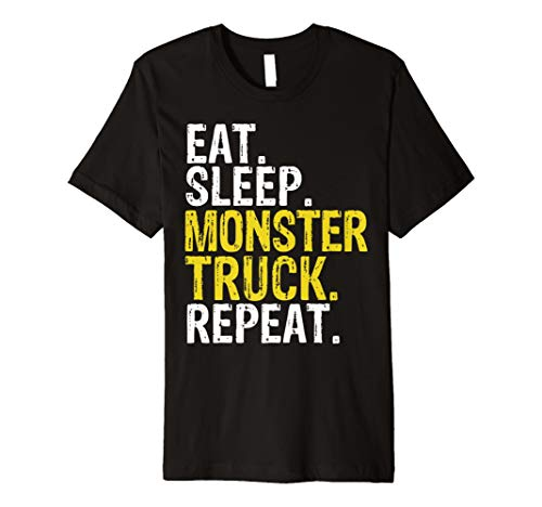Eat Sleep Monster Truck Repeat Gift T-Shirt