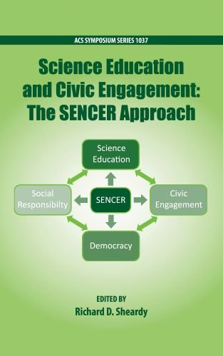 Science Education and Civil Engagement: The SENCER Approach (ACS Symposium Series) by Brand: American Chemical Society