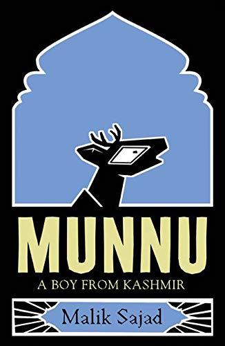 Munnu: A Boy From Kashmir: Amazon.in: Sajad, Malik: Books