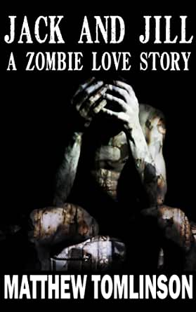 Jack and jill a zombie love story ebook for Jack and jill stories