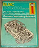 Haynes B L M C1100 and 1300 Owners Workshop Manual, 1962-1974, Haynes, J. H. and Chalmers-Hunt, B. L., 0856962600