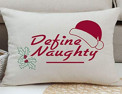 Home Decor Gift Christmas Pillow Cover, Define Naughty, Gift Exchange Gift, Holiday Pillow Cover, Farmhouse Pillow Cover, Rustic Pillow Covers, Throw Pillow Cover 12'' x 16'' Cushion Cover (Pillows Naughty)