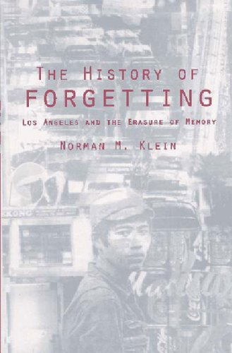 The History of Forgetting: Los Angeles and the Erasure of Memory (Haymarket)