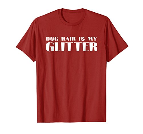 Mens Dog Hair Is My Glitter Funny Gift For Dogs Lover Fan T-Shirt 3XL ()