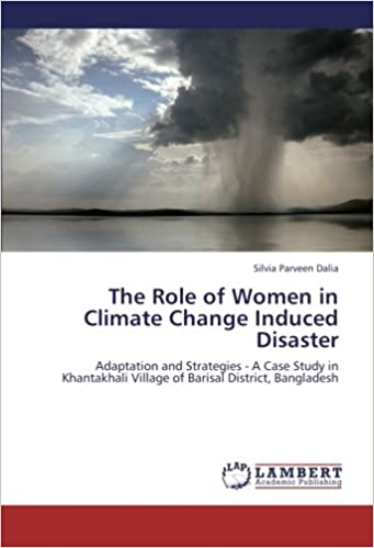 The Role of Women in Climate Change Induced Disaster