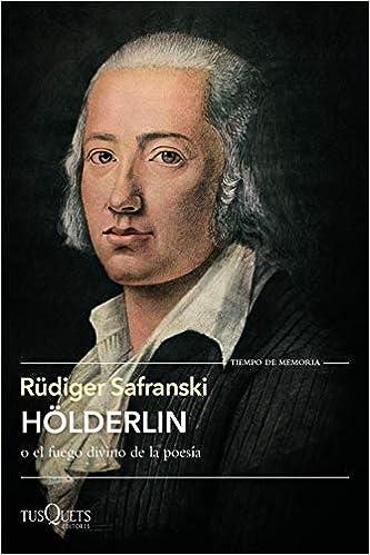 Hölderlin de Rüdiger Safranski