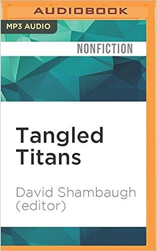 Ebook gratis download deutsch ohne registrierung Tangled Titans: The United States and China PDF