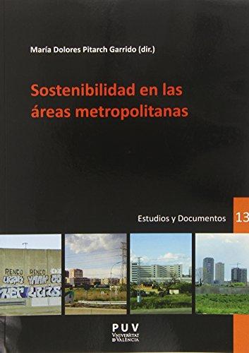 Descargar Libro Sostenibilidad En Las áreas Metropolitanas Mª Dolores Pitarch Garrido (dir.)