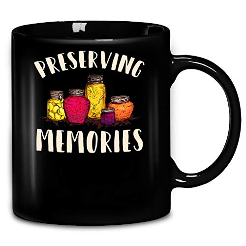 Funny Canning Preserving Memories Preserving Jams Jellies Ball Mason Jar Garden Eat Local Canning Season Coffee Mug 11oz Ceramic Tea Cups from Okumahome