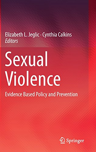 Sexual Violence: Evidence Based Policy and Prevention