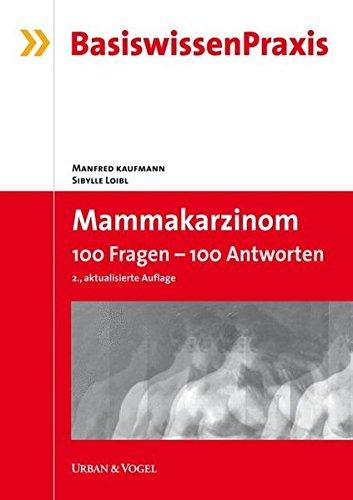 Mammakarzinom: 100 Fragen - 100 Antworten