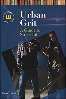 ,,INSTALL,, Urban Grit: A Guide To Street Lit (Genreflecting Advisory Series). exchange weekend recibir quality Roses raised