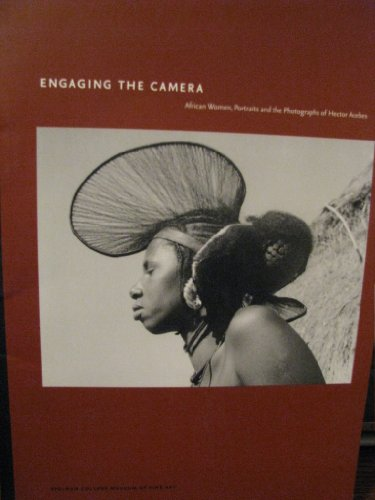 Engaging the Camera: African Women, Portraits and the Photographs of Hector Acebes