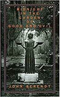 midnight in the garden of good and evil a savannah story - Midnight In The Garden Of Good And Evil Book