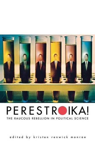 Perestroika!: The Raucous Rebellion in Political Science