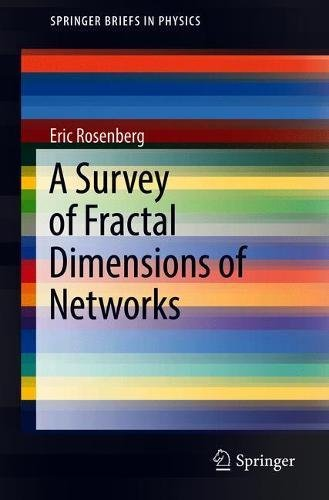 A Survey of Fractal Dimensions of Networks (SpringerBriefs in Computer Science)