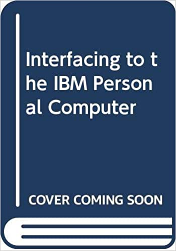 Interfacing to the IBM Personal Computer