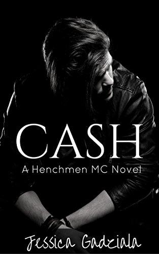 Cash (The Henchmen MC Book 2)
