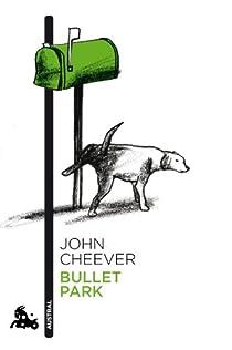 Bullet Park par CHEEVER