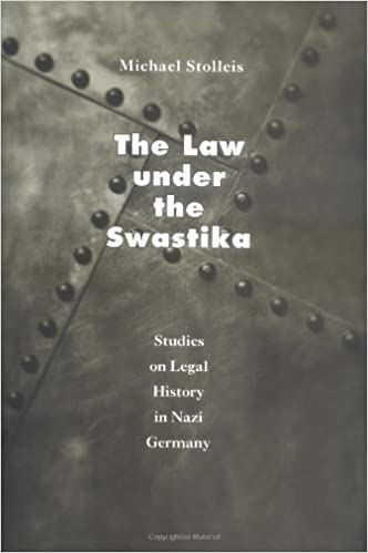 The Law under the Swastika Studies on Legal History in Nazi Germany