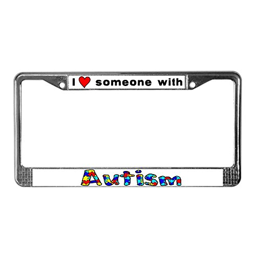 CafePress - I Love Someone With Autism - Chrome License Plate Frame, License Tag Holder