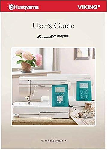 Husqvarna Viking Emerald 40 40 Sewing Machine User's Guide COLOR Mesmerizing Viking Emerald 183 Sewing Machine For Sale