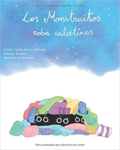 Los monstruitos roba calcetines: Cuentos infantiles (Spanish Edition) (Spanish)