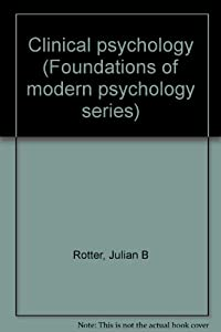 Clinical psychology (Foundations of modern psychology series)