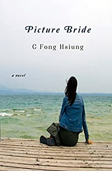 Picture Bride by [Hsiung, C Fong]