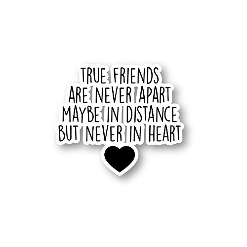 True Friends are Never Apart Sticker Inspirational Quotes Stickers - Laptop Stickers - 1.5