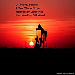 Oil Field, Texas