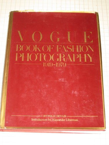 Hardback book titled VOGUE BOOK OF FASHION PHOTOGRAPHY 1919-1970.