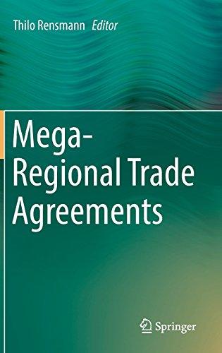 Mega-Regional Trade Agreements
