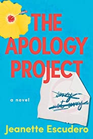 The Apology Project: A Novel