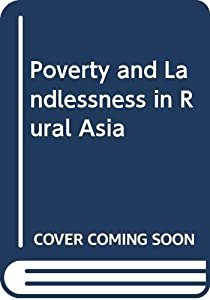 Hardcover Poverty and Landlessness in Rural Asia Book