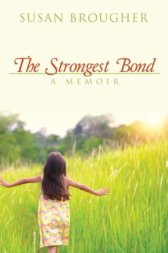 The Strongest Bond: A Memoir