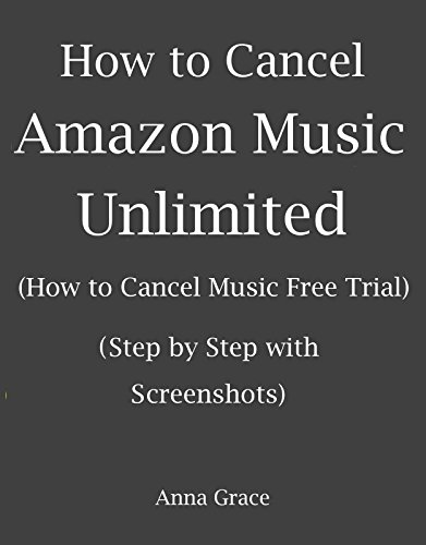 How to Cancel Amazon Music Unlimited: How to cancel Music Free Trial