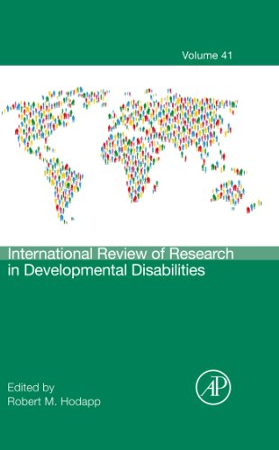 International Review of Research in Developmental Disabilities (ISSN Book 41) (International Review Of Research In Developmental Disabilities)