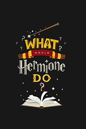 Book cover from What would Hermione do?: Harry Potter notebook, 100 lined pages, 6x9 by MovieNotebooks