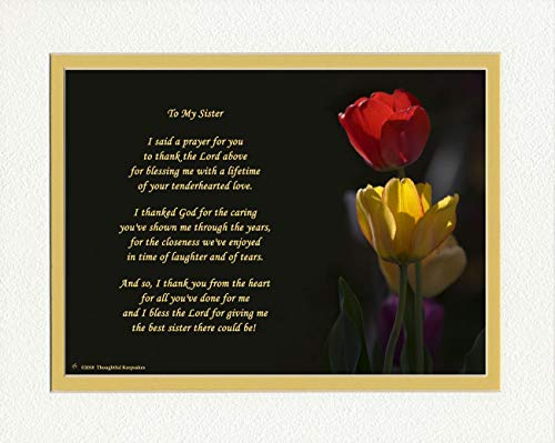 Gift for Sister with Thank You Prayer for Best Sister Poem. Red & Yellow Tulips Photo, 8x10 Double Matted. Special Sister Gift for Christmas, Birthday.